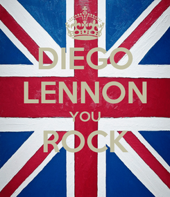 Poster: DIEGO LENNON YOU ROCK