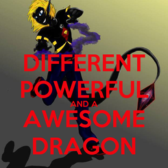 Poster: DIFFERENT POWERFUL AND A AWESOME DRAGON