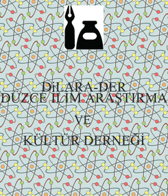 Poster: DiLARA-DER DÜZCE İLİM ARAŞTIRMA VE  KÜLTÜR DERNEĞİ