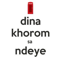 Poster: dina khorom sa  ndeye