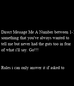Poster: Direct Message Me A Number between 1-1000 and 