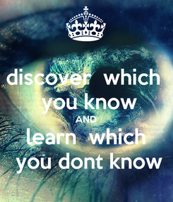 Poster: discover  which   you know AND learn  which  you dont know