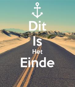 Poster: Dit Is Het Einde