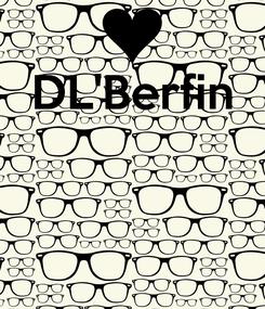 Poster: DL'Berfin