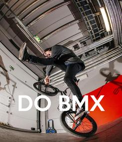 Poster:    DO BMX