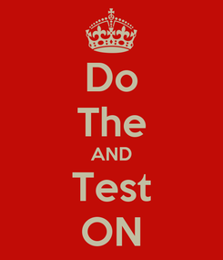 Poster: Do The AND Test ON