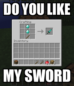 Poster: DO YOU LIKE MY SWORD