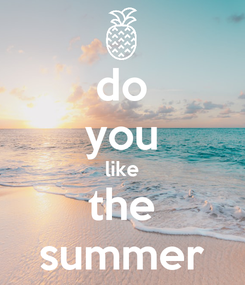 Poster: do you like the summer