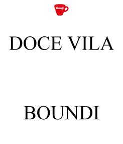 Poster: DOCE VILA    BOUNDI