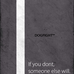 Poster: DOGFIGHT™