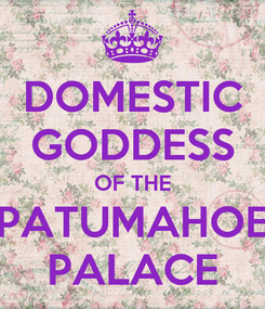 Poster: DOMESTIC GODDESS OF THE PATUMAHOE PALACE
