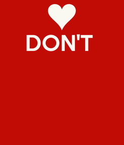 Poster: DON'T