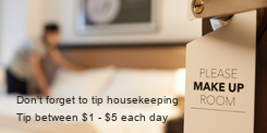 Poster: Don't forget to tip housekeeping Tip between $1 - $5 each day