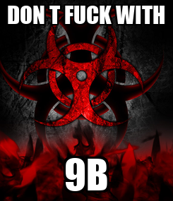 Poster: DON T FUCK WITH 9B