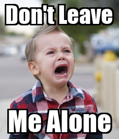 Poster: Don't Leave Me Alone