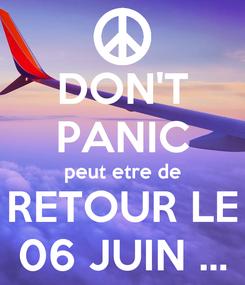 Poster: DON'T PANIC peut etre de RETOUR LE 06 JUIN ...