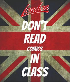Poster: Don't Read Comics In Class