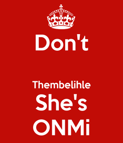 Poster: Don't  Thembelihle She's ONMi