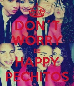 Poster: DON´T WORRY BE HAPPY PECHITOS