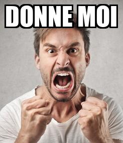 Poster: DONNE MOI