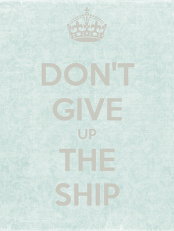 Poster: DON'T GIVE UP THE SHIP