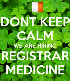 Poster: DONT KEEP CALM WE ARE HIRING REGISTRAR MEDICINE