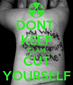 Poster: DONT  KEEP CLAM CUT YOURSELF