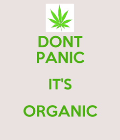 Poster: DONT PANIC IT'S ORGANIC