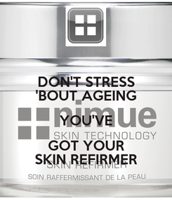 Poster: DON'T STRESS 'BOUT AGEING YOU'VE GOT YOUR SKIN REFIRMER