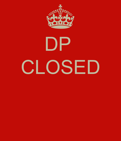 Poster: DP  CLOSED