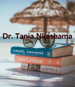 Poster: Dr. Tania Nkashama