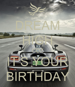 Poster: DREAM HIGH COZ IT'S YOUR BIRTHDAY