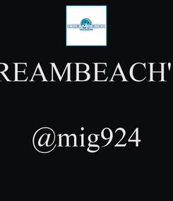 Poster: DREAMBEACH'14   @mig924