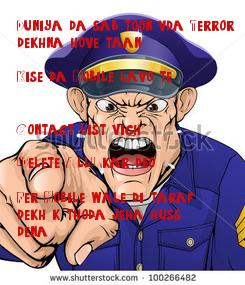 "Poster: Duniya da sab toon vda Terror  dekhna hove taan . Kise da Mobile lavo te . . Contact list vich . ""Delete All"" kar deo . Fer Mobile wale di taraf dekh k thoda jeha huss  dena"