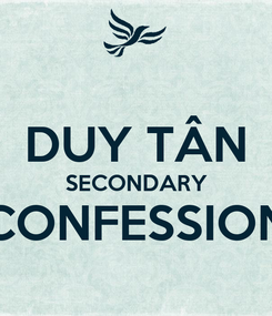 Poster:  DUY TÂN SECONDARY CONFESSION