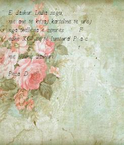 Poster: E dashur Ledia zogu, me ane te kesaj kartoline te uroj  nga thellesia e zemres     F edhe 100 vite te lumtura! P a c