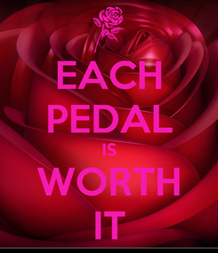 Poster: EACH PEDAL IS WORTH IT