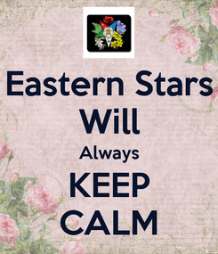 Poster: Eastern Stars Will Always KEEP CALM