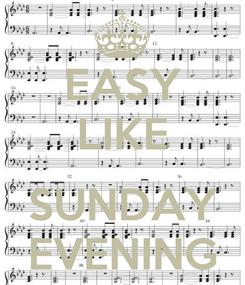 Poster: EASY LIKE  SUNDAY EVENING