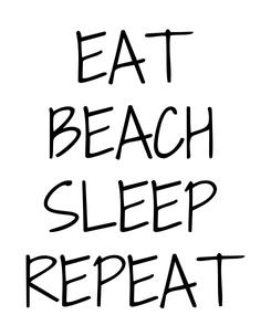 Poster: EAT BEACH SLEEP REPEAT