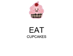 Poster:  EAT CUPCAKES