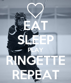 Poster: EAT SLEEP PLAY RINGETTE REPEAT