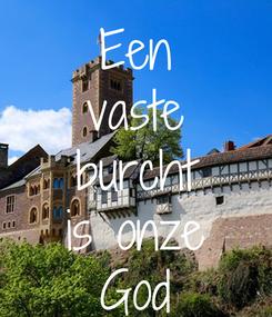 Poster: Een vaste burcht is onze God