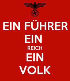Poster: EIN FÜHRER EIN  REICH EIN VOLK