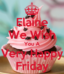 Poster: Elaine We Wish You A Very Happy Friday