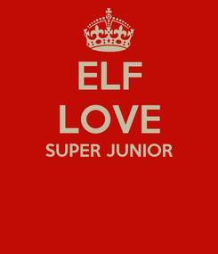 Poster: ELF LOVE SUPER JUNIOR