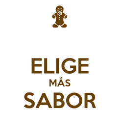 Poster:  ELIGE MÁS SABOR