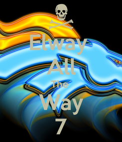Poster: Elway  All The  Way 7