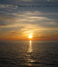 Poster: en mi vida amorosa yo no tengo a una persona especial es como si yo estuviera en lo mas profundo del mar sin ver la luz los que si ven