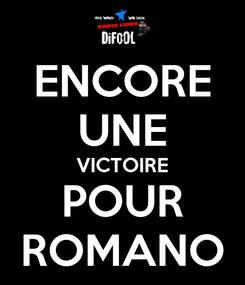 Poster: ENCORE UNE VICTOIRE POUR ROMANO